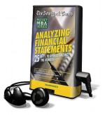 The New York Times Pocket MBA: Analyzing Financial Statements: 25 Keys to Understanding the Numbers - Eric Press, Jeff Woodman