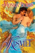Kismet - Monica Burns, James Griffin