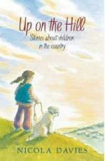 Up On The Hill - Nicola Davies
