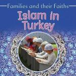 Islam in Turkey - Frances Hawker, Leyla Alicavusoglu, Bruce Campbell