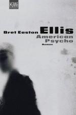 American Psycho: Roman - Harald Hellmann, Clara Drechsler, Bret Easton Ellis