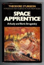 Space Apprentice - Arkady Strugatsky, Boris Strugatsky, Antonina W. Bouis