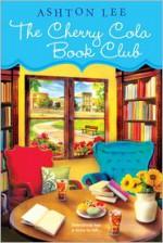 The Cherry Cola Book Club - Ashton Lee