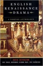English Renaissance Drama - David M. Bevington