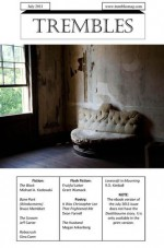 Trembles Horror Magazine: July 2011 - Gregory Thompson, Michael A. Kozlowski, Bruce Memblatt, Jeff C. Carter, Gina Conn, Grant Wamack, Dean Farnell, Megan Arkenberg, R.D. Kimball