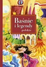 Baśnie i legendy polskie - Magdalena Kozieł-Nowak