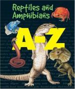 A Z Reptiles And Amphibians (A Z) - Clint Twist