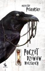 Poczet dziwów miejskich - Krzysztof Piskorski