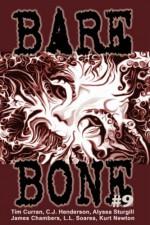 Bare Bone #9 - Kevin L. Donihe, C.J. Henderson, Dustin LaValley, Alyssa Sturgill, James Chambers