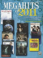 Megahits of 2011: 12 Pop, Rock, Country, and Movie Chartbusters - Dan Coates