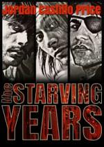 The Starving Years - Jordan Castillo Price