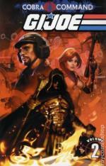 G.I. JOE: Cobra Command Volume 2 - Chuck Dixon, Mike Costa, Alex Cal