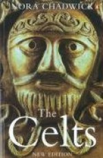 The Celts (Penguin History) - Nora Chadwick, Barry W. Cunliffe