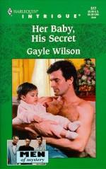 Her Baby, His Secret - Gayle Wilson