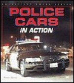 Police Cars in Action (Enthusiast Color) - Robert Genat