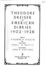 The American Diaries, 1902-1926 (The University of Pennsylvania Dreiser Edition) - Theodore Dreiser