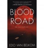 Blood Road - Edo Van Belkom