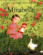 Mirabelle - Astrid Lindgren, Pija Lindenbaum, Elisabeth Kallick Dyssegaard