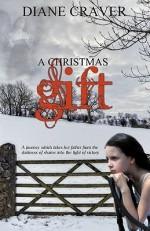 A Christmas Gift - Diane Craver