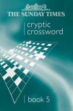 The Sunday Times Cryptic Crossword Book 5 - HarperCollins, HarperCollins