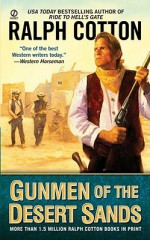 Gunmen of the Desert Sands - Ralph Cotton