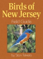 Birds of New Jersey Field Guide - Stan Tekiela