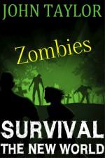 zombies: Survival - John Taylor