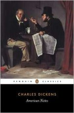 American Notes For General Circulation - Charles Dickens, Patricia Ingham
