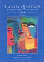Twenty Questions: An Introduction to Philosophy - G. Lee Bowie, Robert C. Solomon