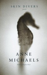 Skin Divers - Anne Michaels