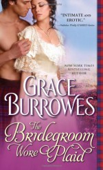 The Bridegroom Wore Plaid - Grace Burrowes