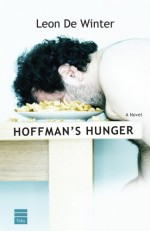 Hoffman's Hunger - Leon de Winter
