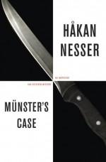Munster's Case: An Inspector Van Veeteren Mystery - Håkan Nesser, Laurie Thompson