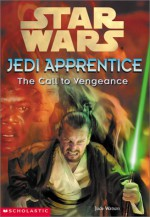 The Call to Vengeance - Jude Watson, Cliff Nielsen
