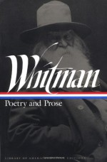 Poetry and Prose (Library of America) - Walt Whitman, Justin Kaplan
