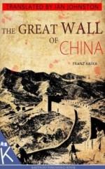 The Great Wall of China - Franz Kafka
