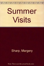 Summer Visits - Margery Sharp