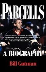 Parcells: A Biography - Bill Gutman