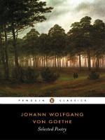 Selected Poetry - Johann Wolfgang von Goethe, David Luke