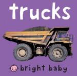 Bright Baby Chunky: Trucks (Board Book) - Roger Priddy