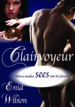 Clairvoyeur - Enid Wilson