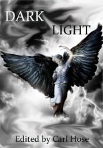Dark Light - Carl Hose