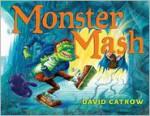 Monster Mash - David Catrow