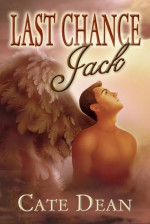 Last Chance Jack - Cate Dean