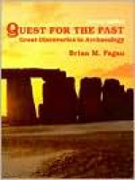 Quest for the Past: Great Discoveries in Archaeology - Brian M. Fagan