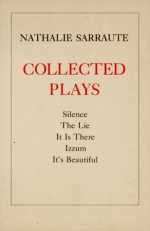 Collected Plays - Nathalie Sarraute