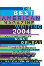 The Best American Magazine Writing 2004 - American Society of Magazine Editors, Susan Orlean