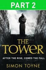 The Tower: Part Two - Simon Toyne