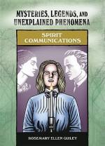 Spirit Communications - Rosemary Ellen Guiley