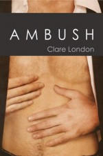 Ambush - Clare London